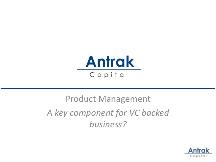 Product Management - A key component for VC backed businesses?