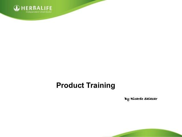 Product Training By Ricardo Salazar