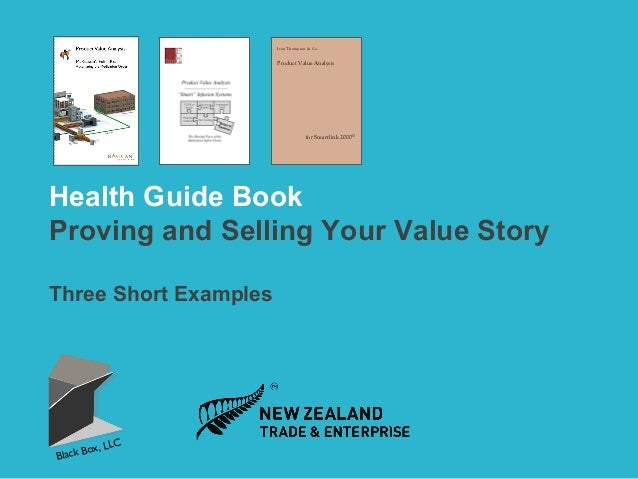 Ivan Thompson & Co.  Product Value Analysis  for Smartlink 2000©  Health Guide Book Proving and Selling Your Value Story T...