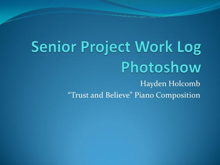 "Hayden Holcomb""Trust and Believe"" Piano Composition"