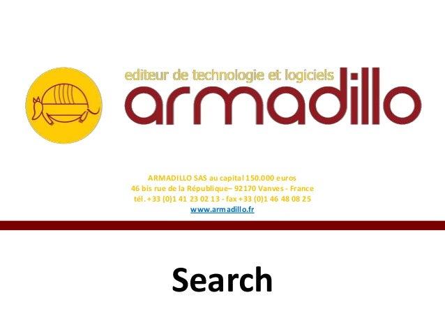 Search - Moteur de Recherche d'Armadillo