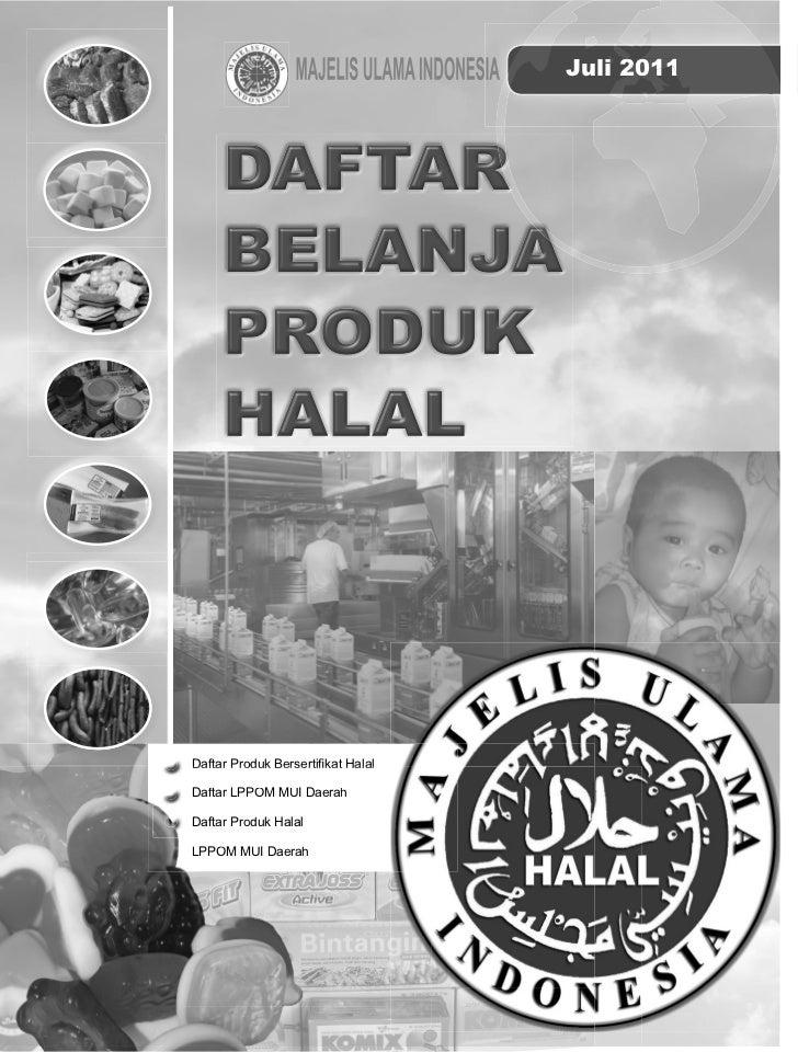 Juli 2011                                      iDaftar Produk Bersertifikat HalalDaftar LPPOM MUI DaerahDaftar Produk Halal...