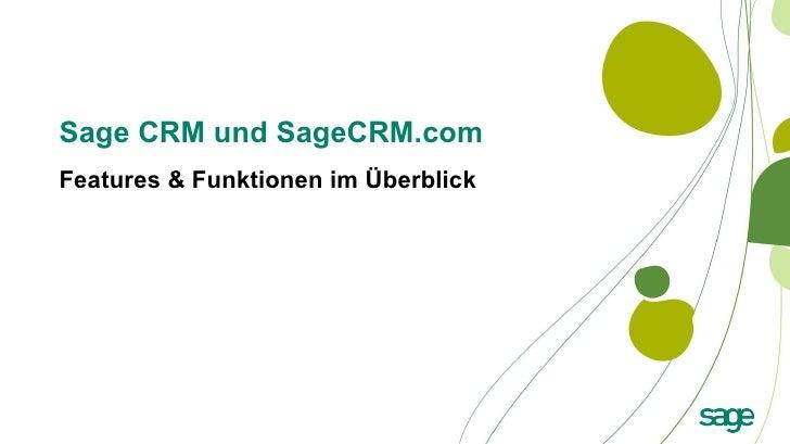 Sage CRM und SageCRM.com  Features & Funktionen im Überblick