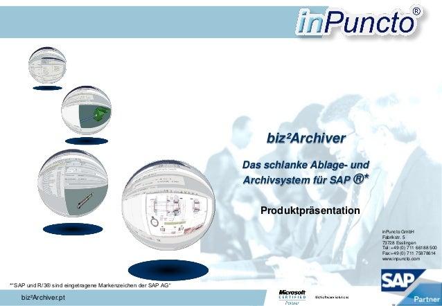 """biz²Archiver.pt biz²Archiver Das schlanke Ablage- und Archivsystem für SAP ®* *""""SAP und R/3® sind eingetragene Markenzeich..."""