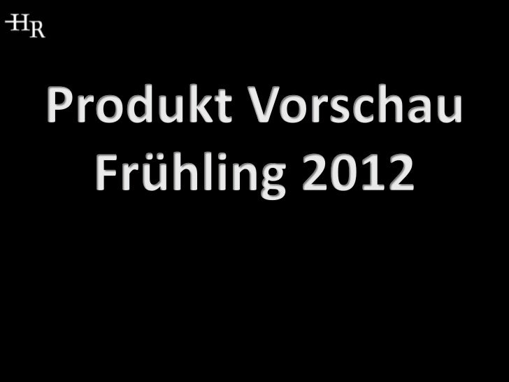 Produkt Vorschau Frühling 2012