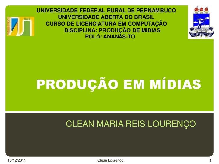 UNIVERSIDADE FEDERAL RURAL DE PERNAMBUCO                   UNIVERSIDADE ABERTA DO BRASIL                CURSO DE LICENCIAT...
