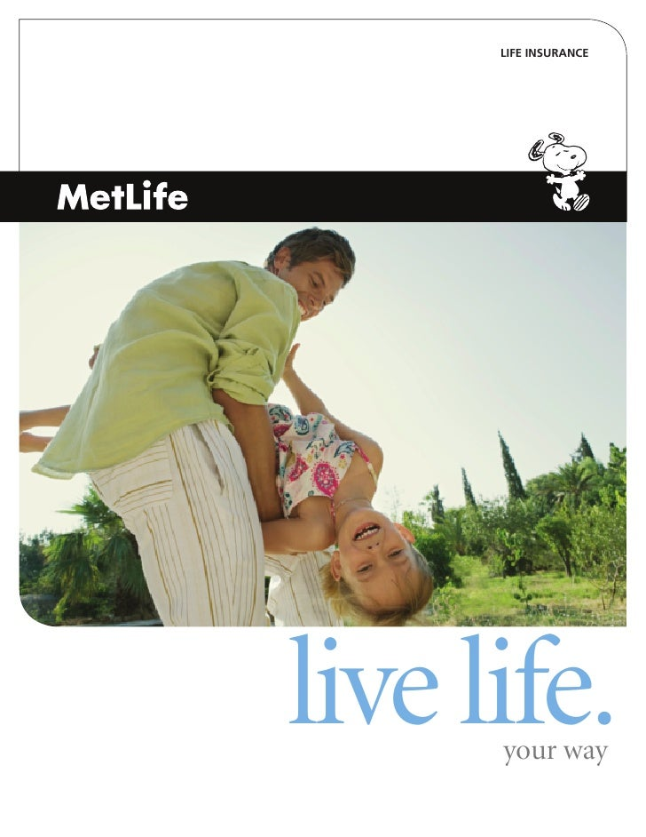 LIFE INSURANCE     live life.       your way