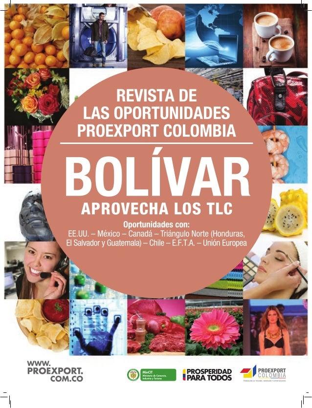 Bolívar aprovecha los TLC