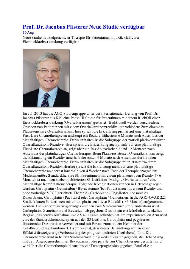 Prof. Dr. Jacobus Pfisterer Neue Studie verfügbar 16 Aug Neue Studie mit zielgerichteter Therapie für Patientinnen mit Rüc...