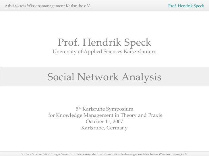 Prof. Hendrik Speck - Social Network Analysis