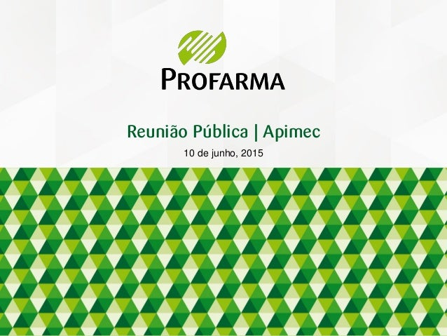 10 de junho, 2015 Reunião Pública | Apimec