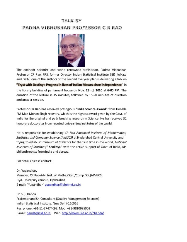 The eminent scientist and world renowned statistician, Padma Vibhushan Professor CR Rao, FRS, former Director Indian Stati...