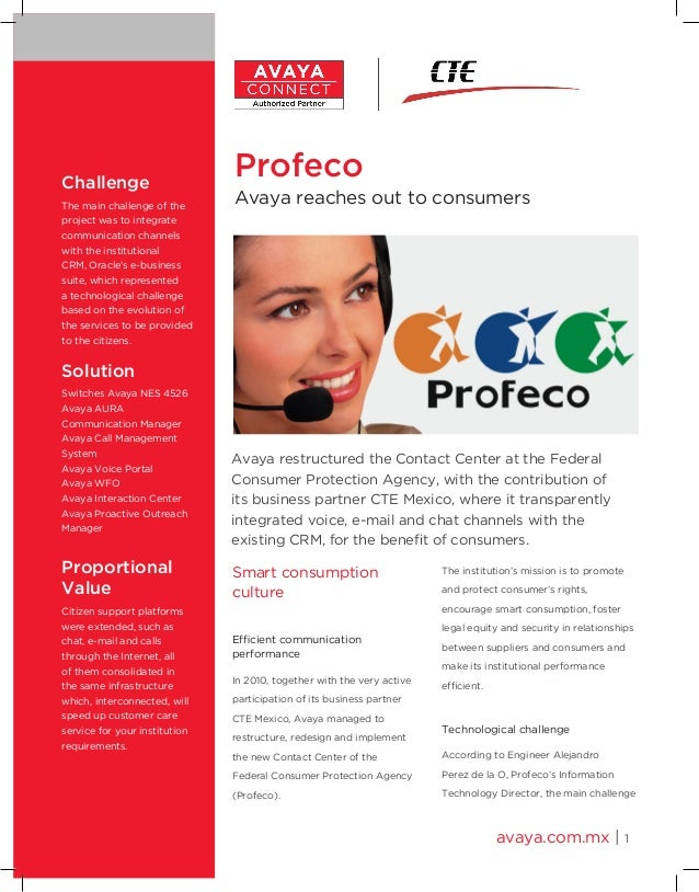 avaya.com.mx | 1ChallengeThe main challenge of theproject was to integratecommunication channelswith the institutionalCRM,...