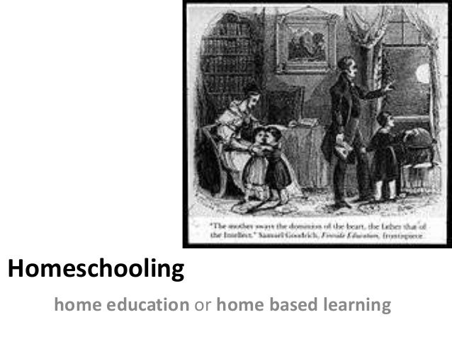 Homeschooling home education or home based learning