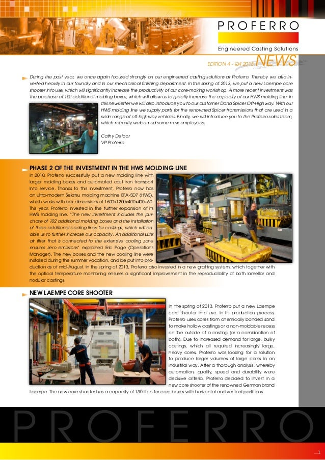 EDITION 4 - Q4 2013  NEWS  During the past year, we once again focused strongly on our engineered casting solutions at Pro...