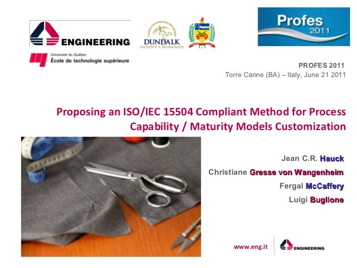 Proposing an ISO/IEC 15504 Compliant Method for Process Capability/Maturity Models Customization