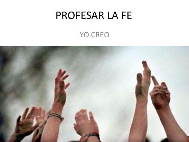 PROFESAR LA FEYO CREO