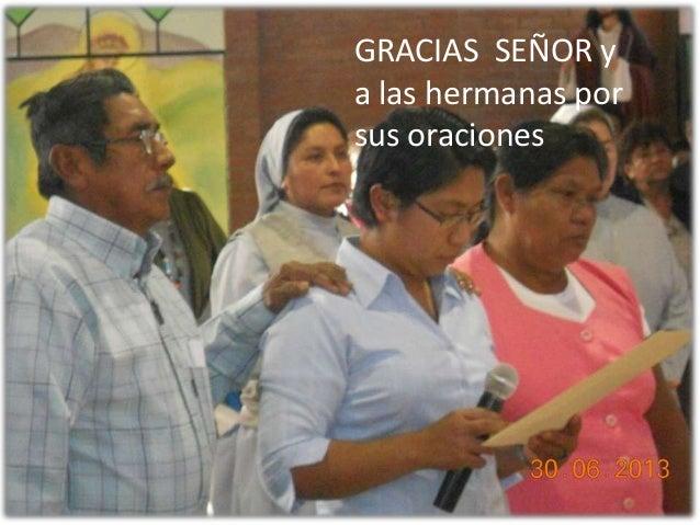 GRACIAS SEÑOR y a las hermanas por sus oraciones