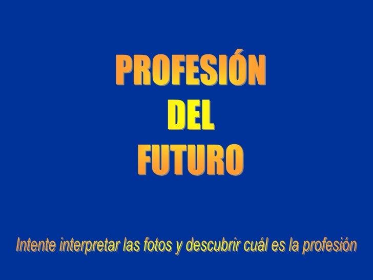 Profesion.