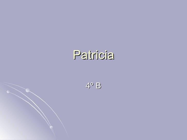 Patricia 4º B