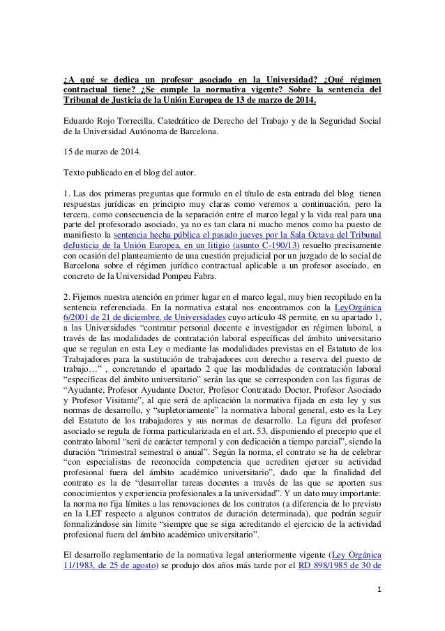 ¿A qué se dedica un profesor asociado en la Universidad? ¿Qué régimen contractual tiene? ¿Se cumple la normativa vigente? Sobre la sentencia del Tribunal de Justicia de la Unión Europea de 13 de marzo de 2014.