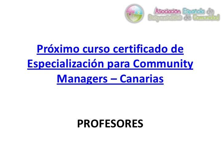 Próximo curso certificado de Especialización para Community Managers – CanariasPROFESORES<br />
