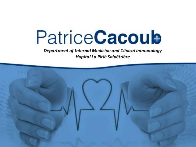 Department of Internal Medicine and Clinical Immunology Hopital La Pitié Salpêtrière