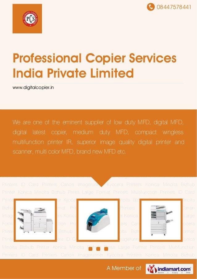 08447578441A Member ofProfessional Copier ServicesIndia Private Limitedwww.digitalcopier.inMultifunction Printers ID Card ...