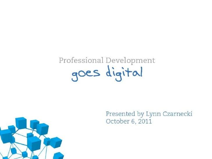 Professional Development Goes Digital