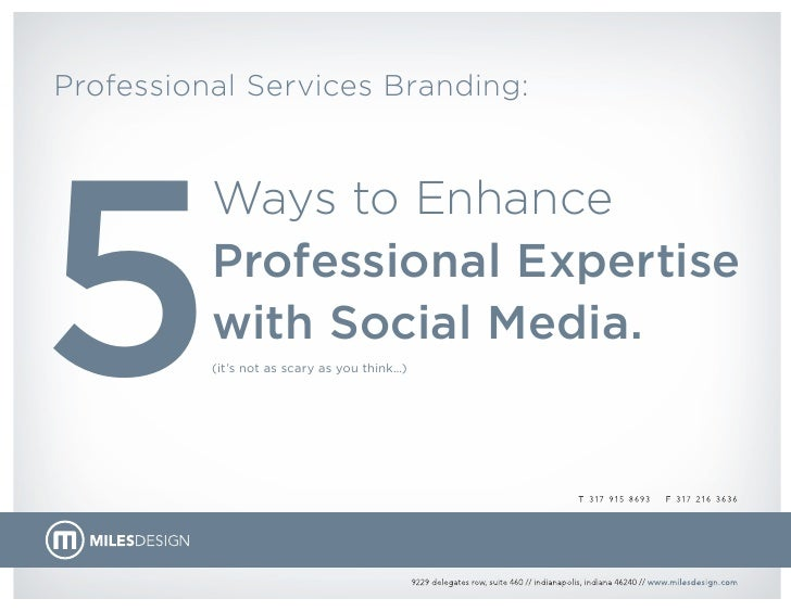 5 Ways to Enhance Professional Expertise with Social Media.