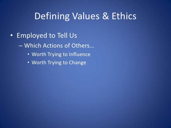 the relevance of values and ethics to a profession The ethics and values of social work social work essay the core of the profession these ethics are of great ethics and values that relate to human.