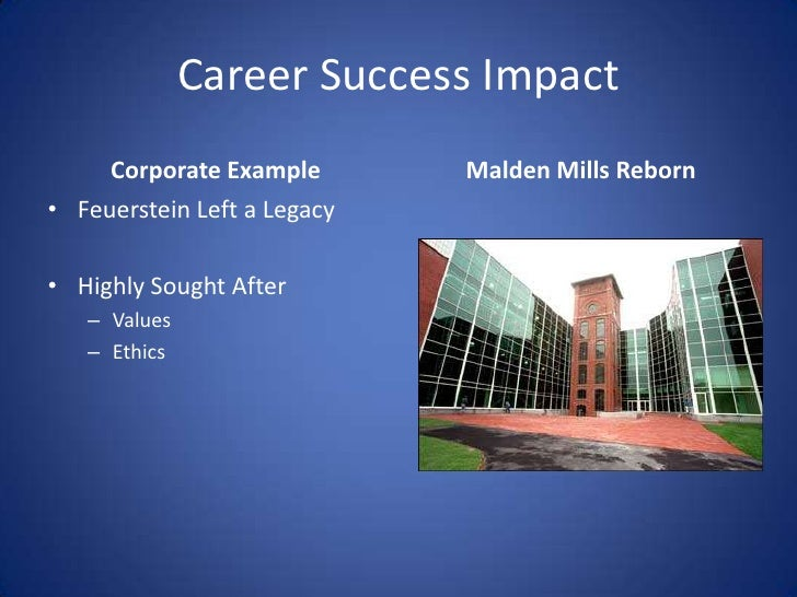 malden mills ethical question Of aaron feuerstein, owner of malden mills, who when faced with an   organization, feuerstein acted in alignment with a man of moral intelligence   308), and are leaders who have faced issues that challenged their morals and  caused.