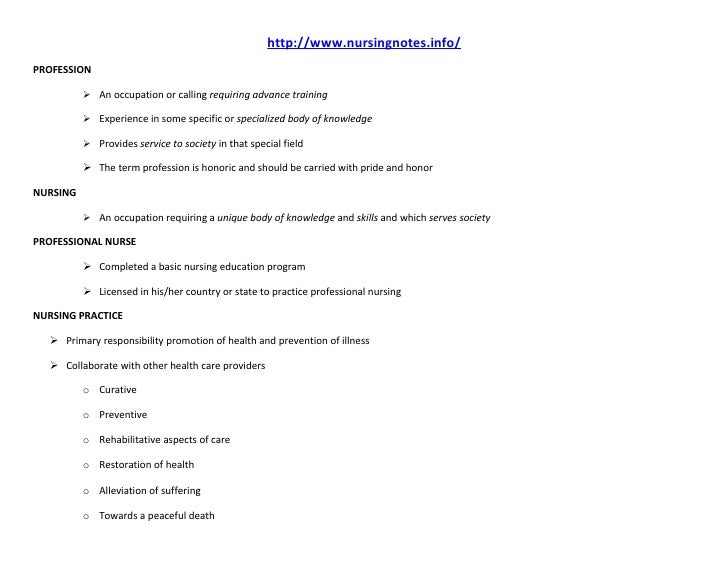 http://www.nursingnotes.info/PROFESSION           An occupation or calling requiring advance training           Experien...