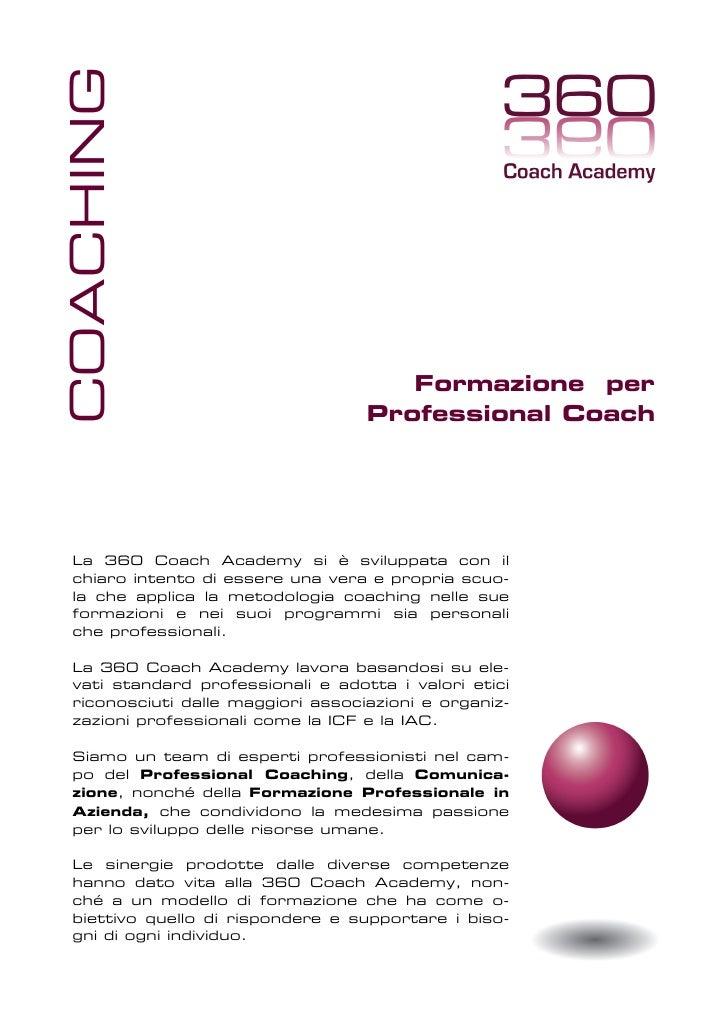 COACHING                                          Formazione per                                   Professional Coach     ...