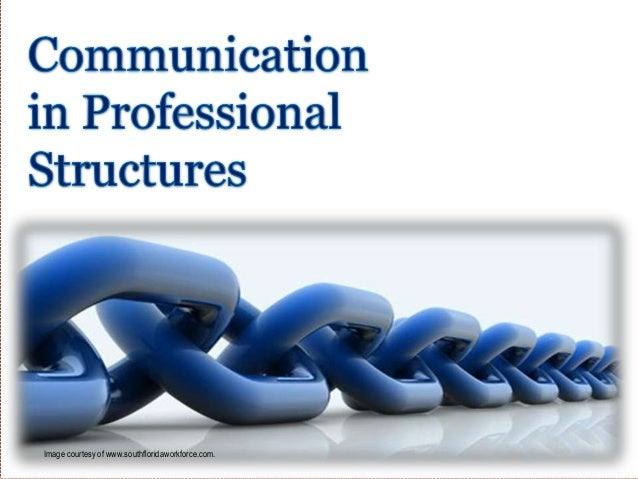 Professional Communication 2 - Formal Structures