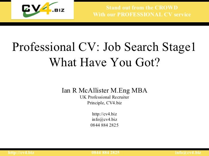 Professional CV, Job Search Stage1: What Have You Got
