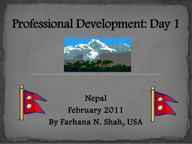 Professional Development 1, Nepal