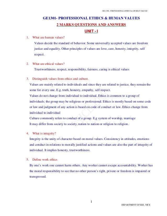 GE 1301- PROFESSIONAL ETHICS & HUMAN VALUES  GE1301- PROFESSIONAL ETHICS & HUMAN VALUES 2 MARKS QUESTIONS AND ANSWERS UNIT...
