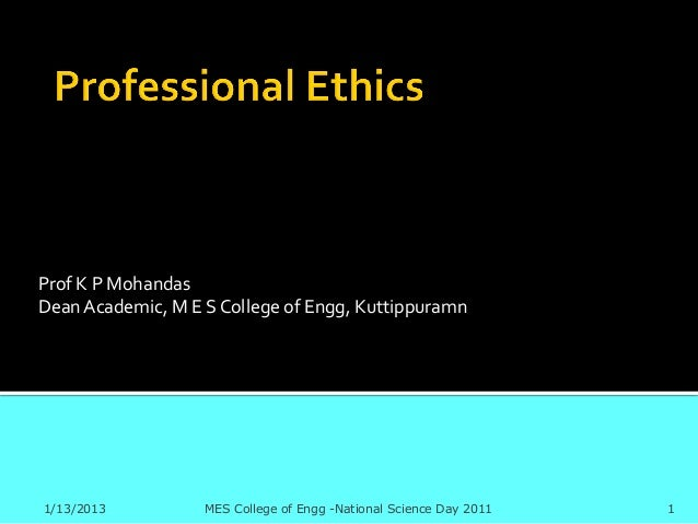 Prof K P MohandasDean Academic, M E S College of Engg, Kuttippuramn1/13/2013          MES College of Engg -National Scienc...