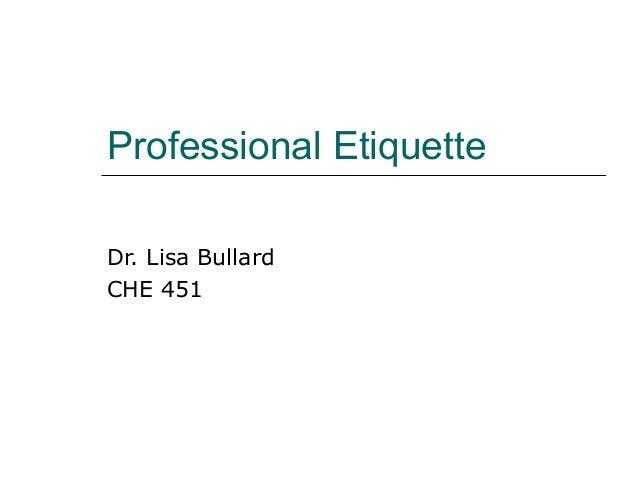 Professional etiquette short version