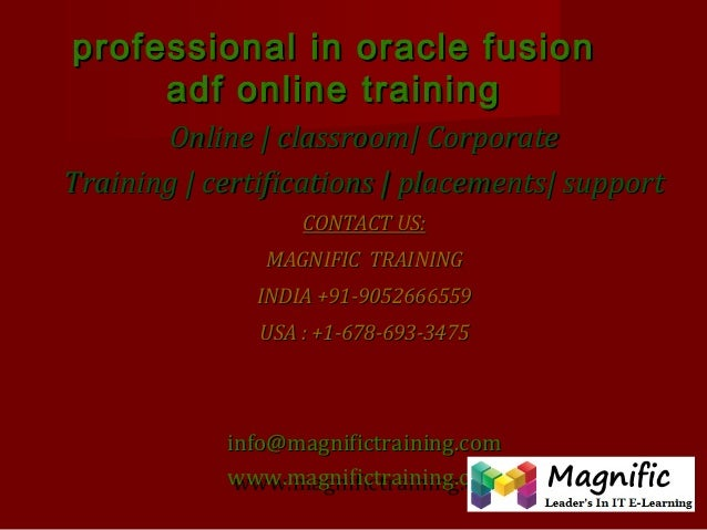 professional in oracle fusion adf online training Online | classroom| Corporate Training | certifications | placements| su...