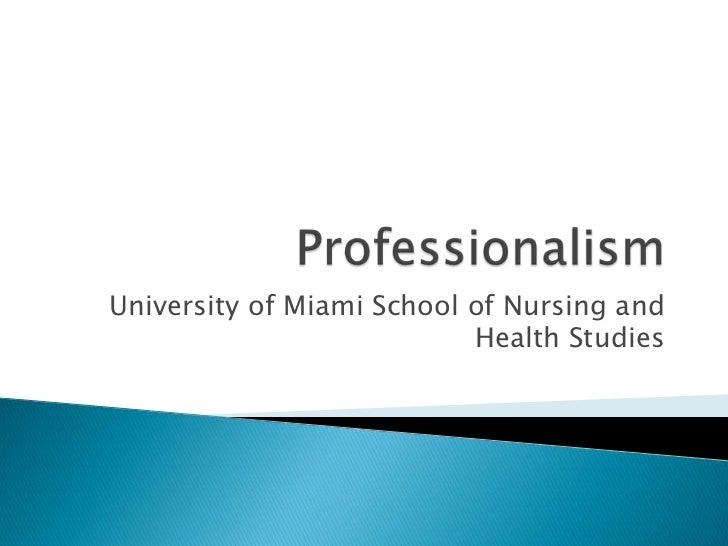 University of Miami School of Nursing and                           Health Studies