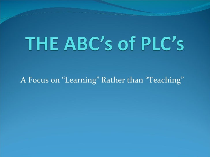 "A Focus on ""Learning"" Rather than ""Teaching"""