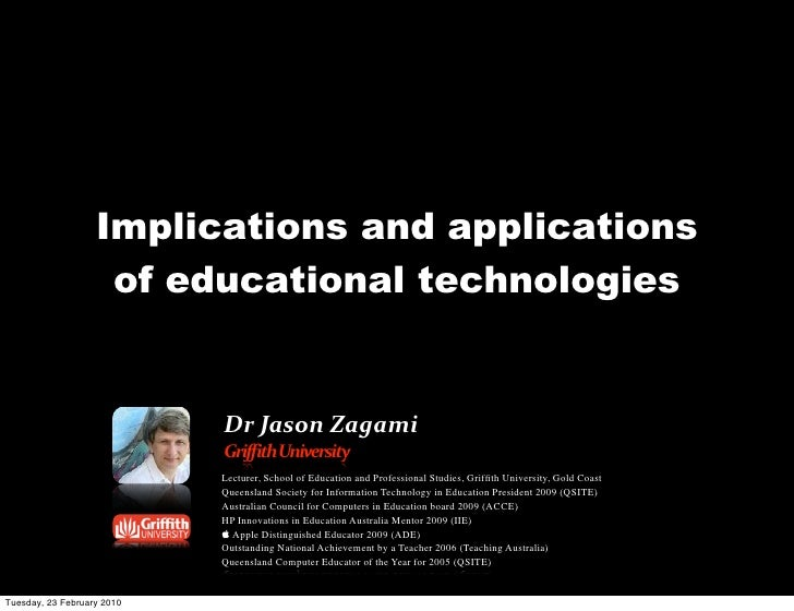 Implications and applications of educational technologies