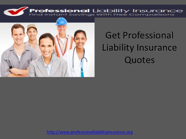 Get Professional Liability Insurance Quotes