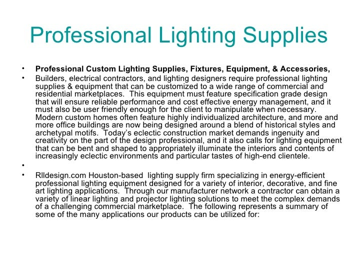 Professional lighting supplies