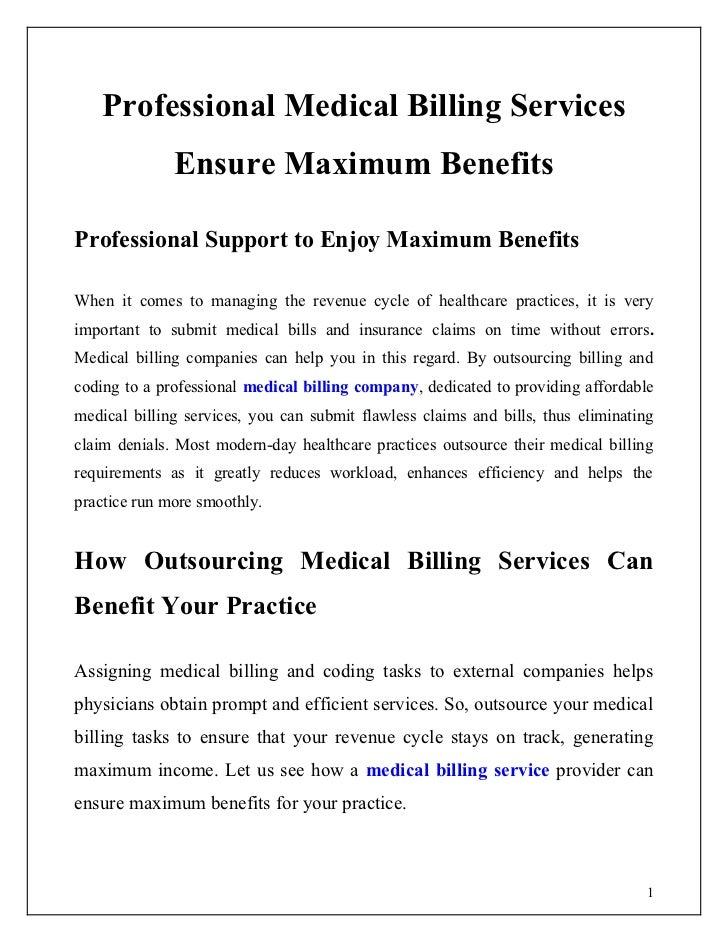 Professional Medical Billing Services              Ensure Maximum BenefitsProfessional Support to Enjoy Maximum BenefitsWh...