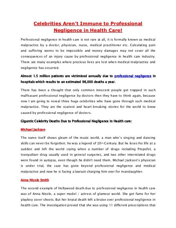 Celebrities Arent Immune to Professional                Negligence in Health Care!Professional negligence in health care i...