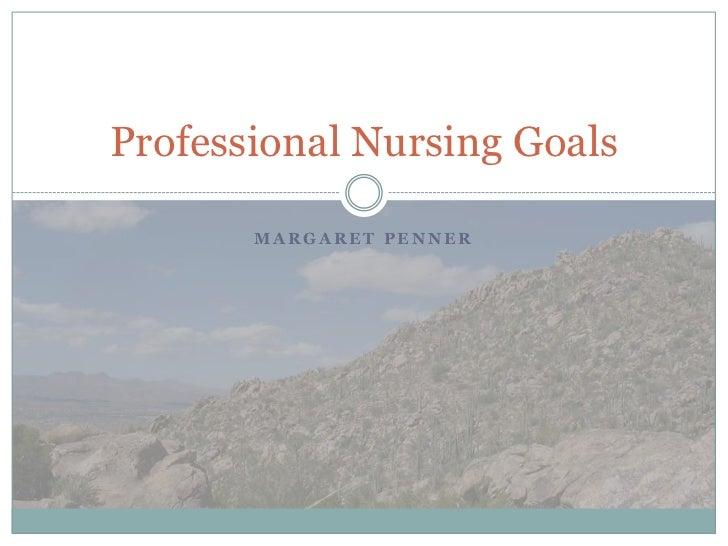 Professional Nursing Goals