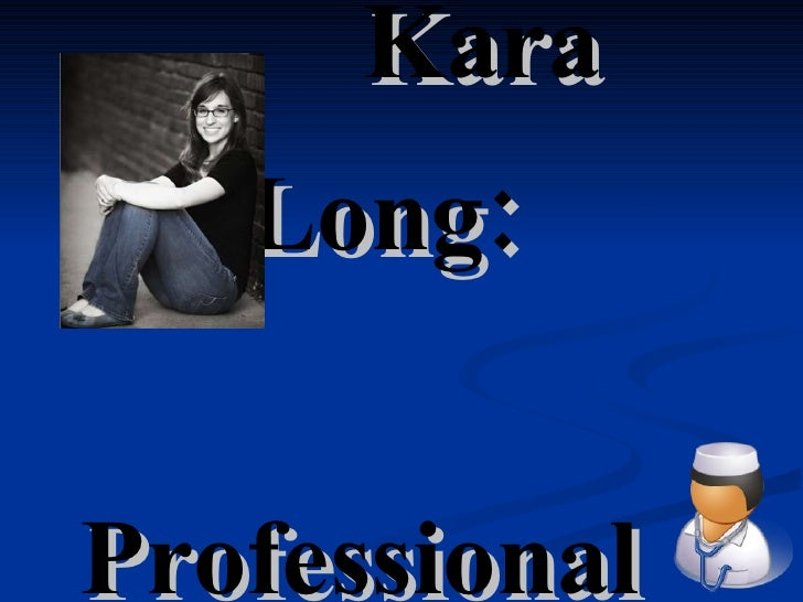 Kara Long's Professional Portfolio